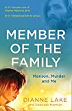 Member of the Family: Manson, Murder and Me (English Edition) 画像