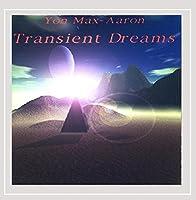 Transient Dreams