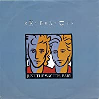 Just the way it is, baby (1991) / Vinyl single [Vinyl-Single 7'']