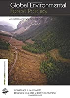 Global Environmental Forest Policies (The Earthscan Forest Library)