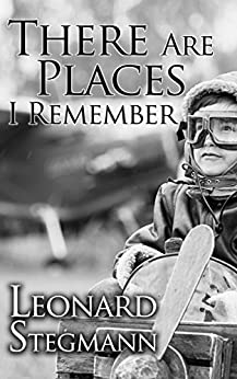There Are Places I Remember by [Stegmann, Leonard]