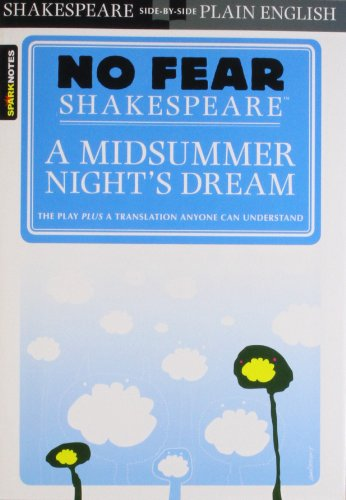 Sparknotes a Midsummer Night's Dream (No Fear Shakespeare)