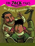 Zack Files 05: Dr. Jekyll, Orthodontist (The Zack Files)