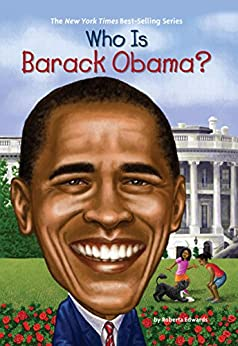 [Edwards, Roberta]のWho Is Barack Obama? (Who Was...?)