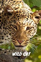Wild Cats: Notebook, Journal, Diary, Daily Task Manager (110 Pages, Lined, 6 x 9)