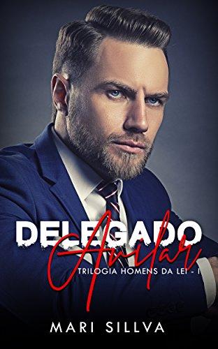 DELEGADO AVILAR (Trilogia Home...