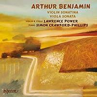 Benjamin: Violin Sonatina, Viola Sonata, Three Pieces by Lawrence Power