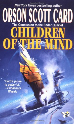Children of the Mind (Ender Wiggin Saga)の詳細を見る
