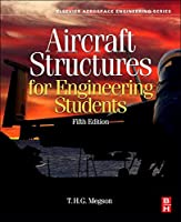 Aircraft Structures for Engineering Students Fifth Edition (Elsevier Aerospace Engineering)【洋書】 [並行輸入品]