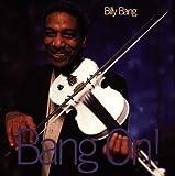 Bang on by Billy Bang (1997-05-03)