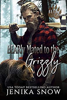 BEARly Mated to the Grizzly (Bear Clan, 2) by [Snow, Jenika]