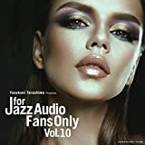 FOR JAZZ AUDIO FANS ONLY VOL.10 画像