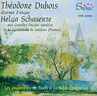 Dubois: Organ Works