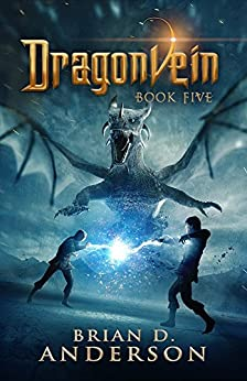 Dragonvein  - Book Five by [Anderson, Brian D.]