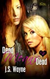 Dead Means Dead (English Edition)