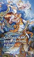 Cagdas Iran Edebiyatinda Kadin