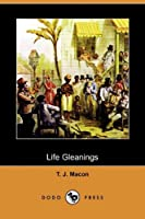 Life Gleanings