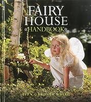 Fairy House Handbook by Liza Gardner Walsh(2012-06-16)