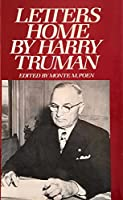 Letters Home H Truman