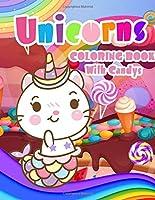 UNICORNS COLORING BOOK With Candys: Unicorn handwriting uni the unicorn