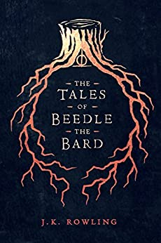 The Tales of Beedle the Bard (Hogwarts Library book) by [Rowling, J.K.]