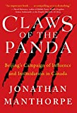 Claws of the Panda: Beijing's Campaign of Influence and Intimidation in Canada (English Edition)
