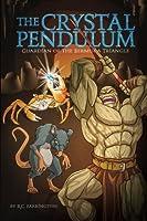 The Crystal Pendulum: Guardian of the Bermuda Triangle