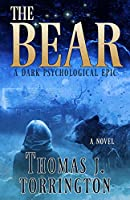 The Bear: A Dark Psychological Epic