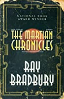 The Martian Chronicles: Library Edition
