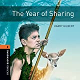 The Year of Sharing: 700 Headwords (Oxford Bookworms ELT)