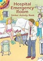 Hospital Emergency Room Sticker Activity Book (Dover Little Activity Books)