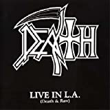 Live in L.a.(Death & Raw)