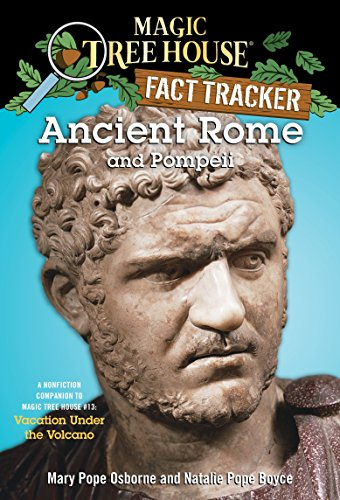 Ancient Rome and Pompeii: A Nonfiction Companion to Magic Tree House #13: Vacation Under the Volcano (Magic Tree House (R) Fact Tracker)の詳細を見る