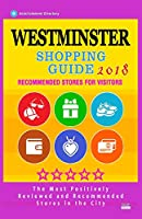 Westminster Shopping Guide 2018: Best Rated Stores in Westminster, England - Stores Recommended for Visitors, (Shopping Guide 2018)