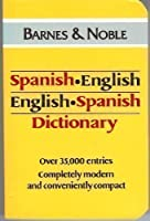 English-Espanol, Spanish-Ingles Dictionary