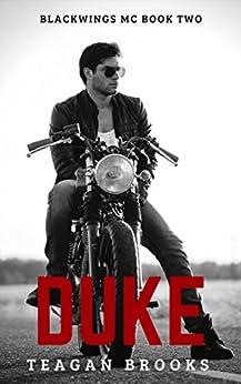 Duke (Blackwings MC Book 2) by [Brooks, Teagan]