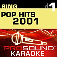Sing Pop Hits 2001 Vol. 1 [KARAOKE]