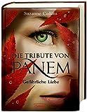Gefarliche Liebe (Die Tribute Von Panem 2)