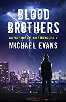 Blood Brothers (Conspiracy Chronicles)