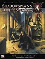 Shadowspawn's Guide to Sanctuary (Thieves' World)