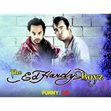 The Ed Hardy Boyz