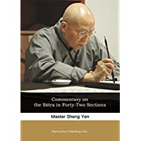 Commentary on the Sūtra in Forty-Two Sections: 四十二章經講記 (English Edition)