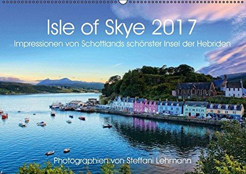 Isle of Skye 2017. Impressionen von Schottlands schoenster Insel der Hebriden (Wandkalender 2017 DIN A2 quer): 12 schoene Landschaftsbilder von Schottlands abwechslungsreicher Insel Skye (Monatskalender, 14 Seiten)