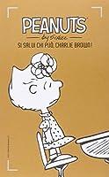 Si salvi chi può, Charlie Brown!