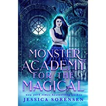 Monster Academy for the Magical (Monster Academy for the Magical Series Book 1)