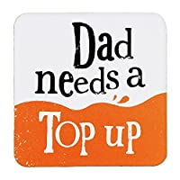 Dad Needs a Top Up the Bright Sideコースター–新しい