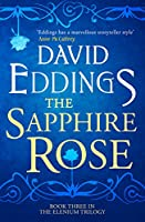The Sapphire Rose (The Elenium Trilogy)