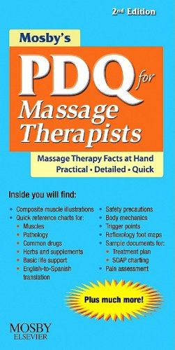 Download Mosby's PDQ for Massage Therapists, 2e 0323063640
