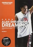GENERATIONS from EXILE TRIBE 白濱亜嵐 DREAMING