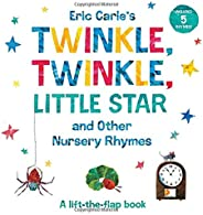 Eric Carle's Twinkle, Twinkle, Little Star and Other Nursery Rhymes: A Lift-the-Flap Book (The World of Er